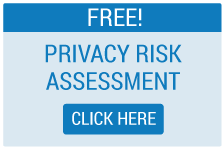 Free Privacy Risk Assessment - Click Here